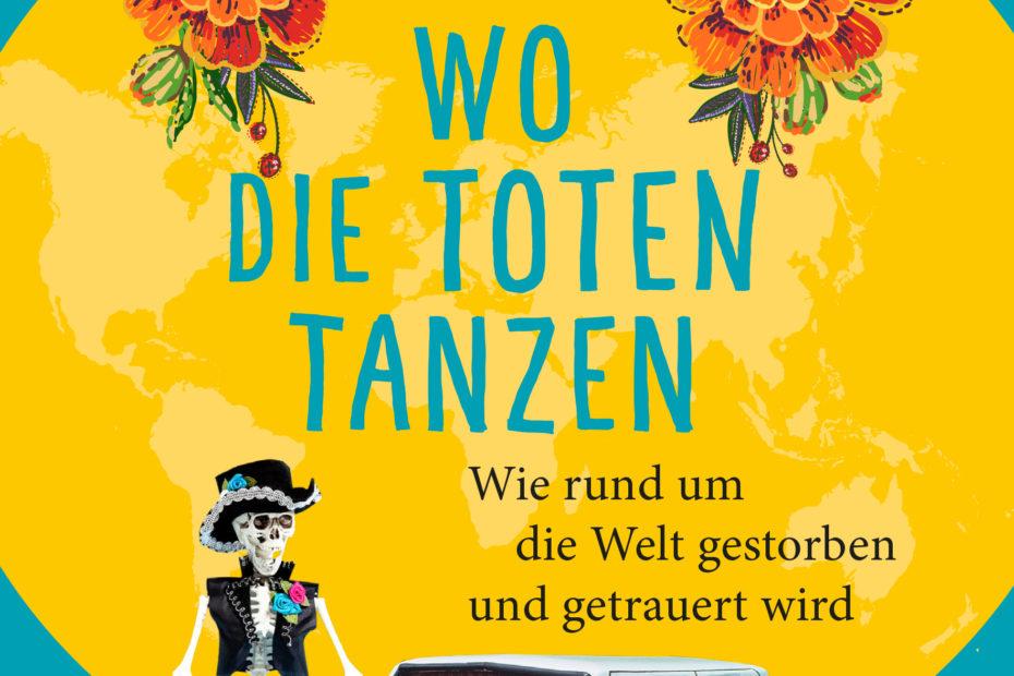 "Buchcover: ""Wo die Toten tanzen"". Autorin Caitlin Doughty"